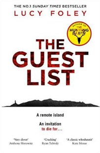 Cover of the book The Guest List by Lucy Foley featuring a white cover with the title written in bold red and below it is the outline of a rocky isolated island. Image is to accompany the book review on the same page.