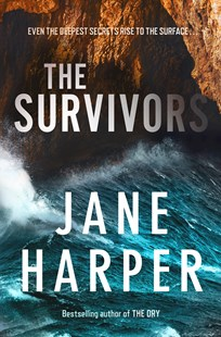 Cover of the book The Survivors by Jane Harper featuring ocean waves crashing into the wall of a rocky cave. Image to accompany book review on the same page.