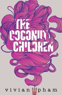 Image of the cover of the book The Coconut Children by Vivian Pham to accompany the book review by The Reading Edit on the same page. Cover image features lots of incense smoke swirls in pink against a grey background.