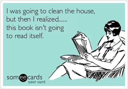 A funny meme to accompany an article on how to read more books. The meme features an image of a woman relaxing in an armchair and reading a book with the words 'I was going to clean the house, but then I realized...this book isn't going to read itself.